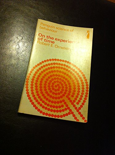 9780140801330: On the Experience of Time (Science of Behaviour)
