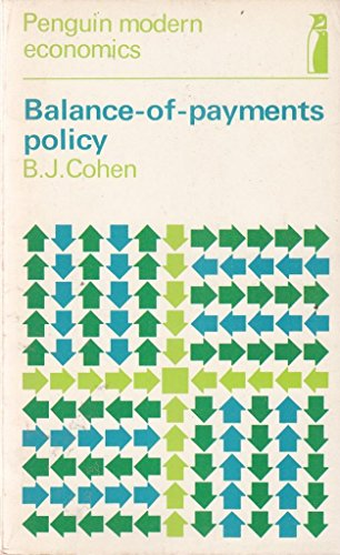 9780140801378: Balance-of-payments Policy (Penguin modern economics texts, international trade)