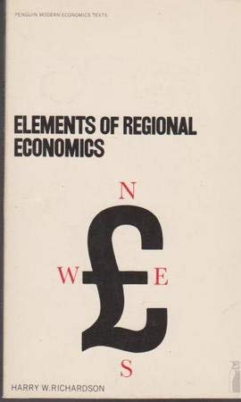 9780140801385: Elements of Regional Economics (Penguin modern economics texts)