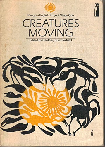 9780140801477: Creatures Moving (Penguin English Project Stage One)