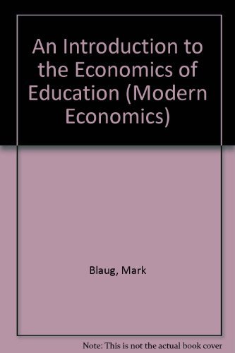 9780140801590: An Introduction to the Economics of Education (Modern Economics)