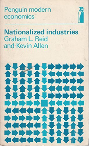 9780140801606: Nationalized Industries (Modern Economic Texts)