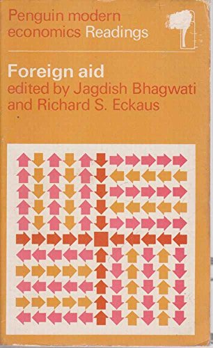 9780140801620: Foreign Aid (Penguin modern economics readings)
