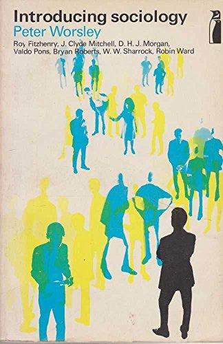 INTRODUCING SOCIOLOGY (PELICAN S.): PETER WORSLEY (EDITOR)