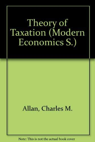 9780140802078: Theory of Taxation (Modern Economics)