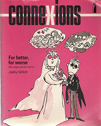 9780140802122: Connexions: For Better, for Worse: Marriage Today