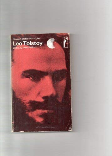Leo Tolstoy: A Critical Anthology + Tolstoy by Henri Troyat
