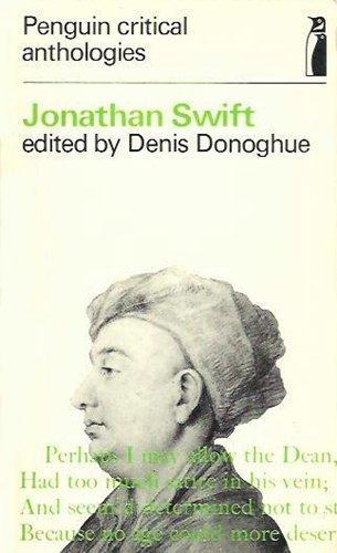 Jonathan Swift: A Critical Anthology: Donoghue, Denis (Ed)