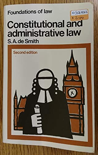 9780140802238: Constitutional and Administrative Law (Foundations of law)