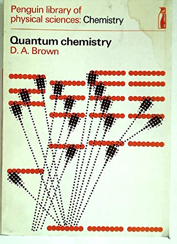 9780140802283: Quantum Chemistry (Library of Physical Science)