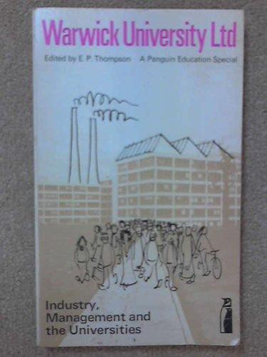9780140802306: Warwick University Ltd: Industry, Management and the Universities