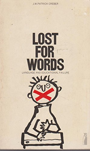 9780140802405: Lost for Words: Language and Educational Failure