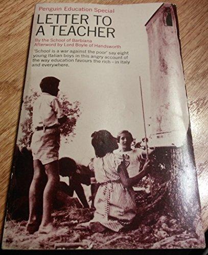 9780140802450: Letter to a Teacher