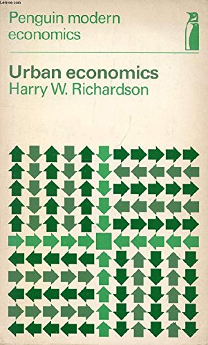 Urban Economics (Penguin education) (0140802967) by Harry W. Richardson