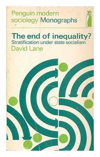 9780140802986: End of Inequality?: Stratification Under State Socialism (Penguin modern sociology monographs)