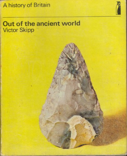 9780140803013: Out of the Ancient World (History of Britain)