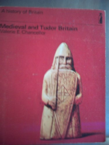 9780140803020: Medieval And Tudor Britain(History of Britain, Vol.2) (A history of Britain)