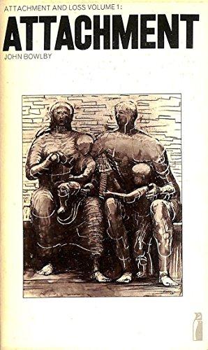 ATTACHMENT. Attachment And Loss: Volume 1.: Bowlby, John.