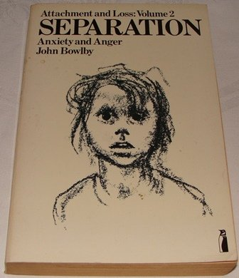 9780140803075: Attachment and Loss, Vol 2:Separation: Anxiety and Anger