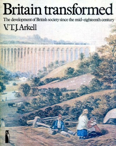 9780140803280: Britain Transformed: Development of British Society Since the Mid-eighteenth Century (Penguin education)