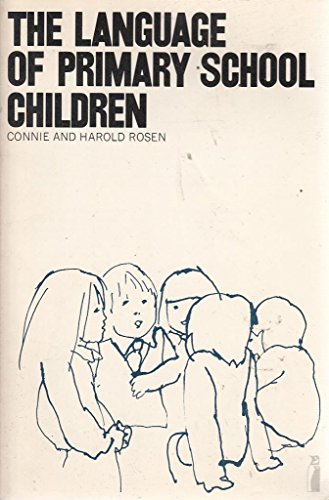 The Language of Primary School Children (0140803408) by Connie Rosen; Harold Rosen