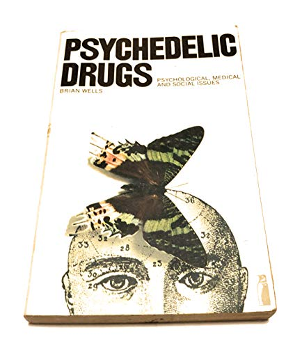 9780140803426: Psychedelic drugs: Psychological, medical and social issues (Penguin education)