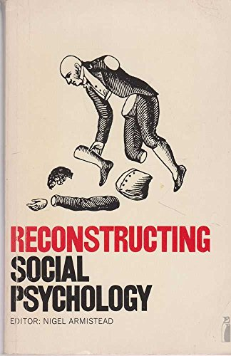 9780140803464: Reconstructing Social Psychology (Penguin education)