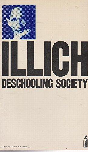 9780140803570: Deschooling Society