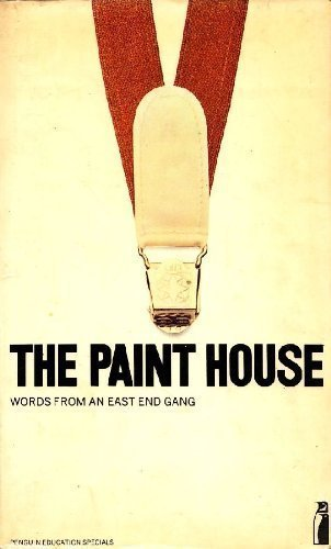 9780140803594: Paint House: Words from an East End Gang (Penguin education specials)