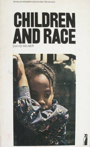 9780140803648: Children and Race (Penguin modern sociology readings)