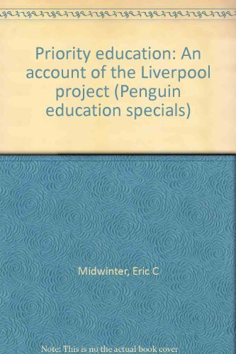 9780140803655: Priority education: An account of the Liverpool project (Penguin education specials)