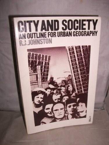 9780140803730: City and Society: An Outline for Urban Geography (Penguin education. geographical and environmental studies)