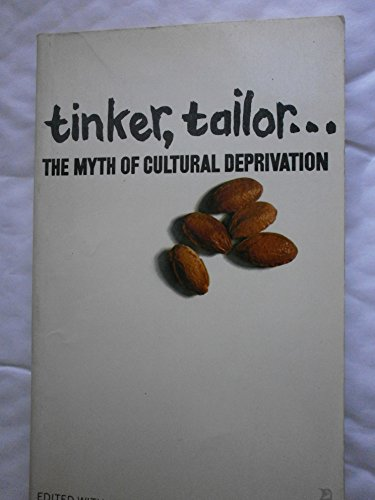 9780140803815: Tinker, tailor;: The myth of cultural deprivation; (Penguin education)