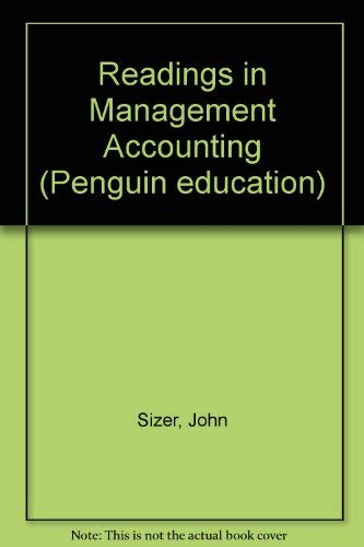 Readings in Management Accounting (Penguin education): JOHN SIZER