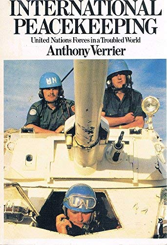 9780140804447: International Peace-keeping: United Nations Forces in a Troubled World (Penguin education)