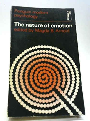 The Nature of Emotion: Arnold, Magda B. (editor)