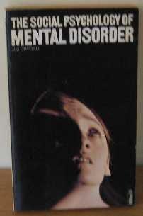 9780140805666: Social Psychology of Mental Disorder (Modern Psychology S.)