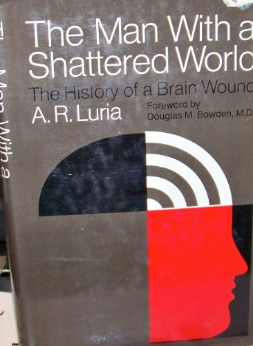 9780140805796: The Man with a Shattered World: a History of a Brain Wound