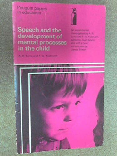 9780140806151: Speech and the Development of Mental Processes in the Child: An Experimental Investigation (Penguin Papers in Education)