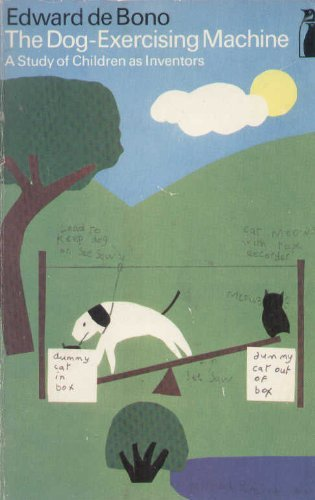 9780140806168: The Dog-Exercising Machine: A Study of Children as Inventors (Penguin Education)