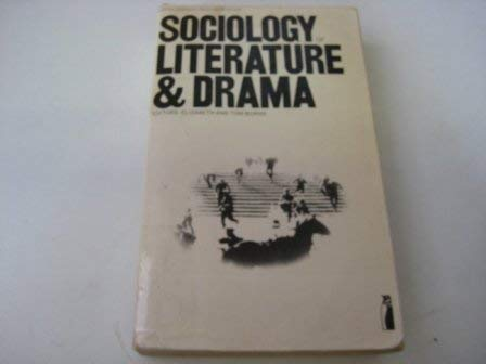 9780140806830: Sociology of literature and drama: Selected readings (Penguin modern sociology readings)