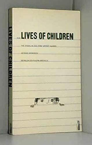 9780140806908: The lives of children: The story of the First Street School (Penguin education specials)