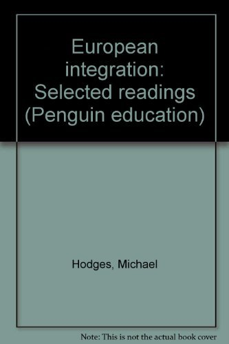 9780140807219: European integration: Selected readings (Penguin education)