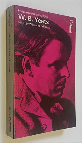 9780140807912: W.B. Yeats, a critical anthology (Penguin education)
