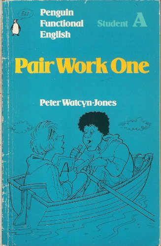 Penguin Functional English: Pair Work One: Student A (0140808345) by Watcyn-Jones, Peter