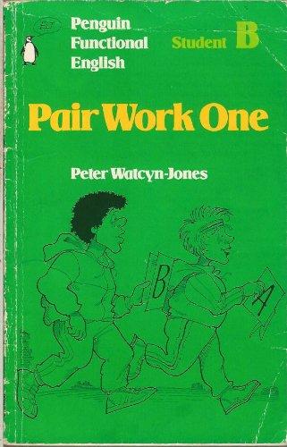 9780140808353: Penguin Functional English: Pair Work One: Student B (Penguin functional English: Penguin functional English)