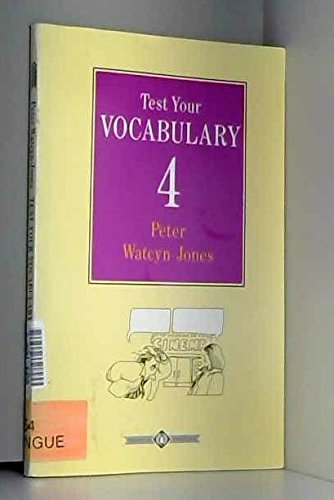 Test Your Vocabulary: Bk. 4 (English Language Teaching) (014080854X) by Watcyn-Jones, Peter