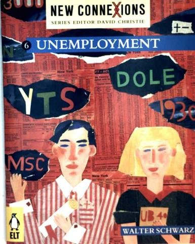 9780140808827: New Connexions: Unemployment v. 6 (English Language Teaching)
