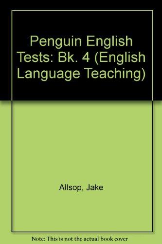 Penguin English Tests: Bk. 4 (English Language Teaching) (014080899X) by Allsop, Jake