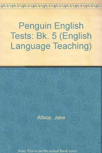 Penguin English Tests: Bk. 5 (English Language Teaching) (0140809007) by Jake Allsop